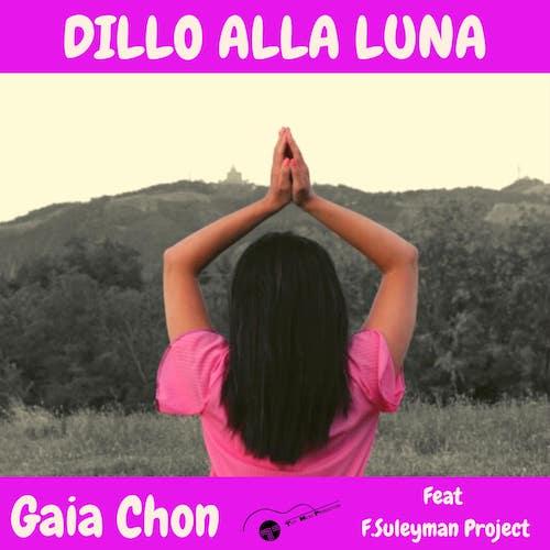 Gaia_Chon_-_Dillo_alla_Luna.jpg